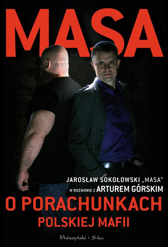 okładka Masa o porachunkach polskiej mafii, Ebook | Artur Górski