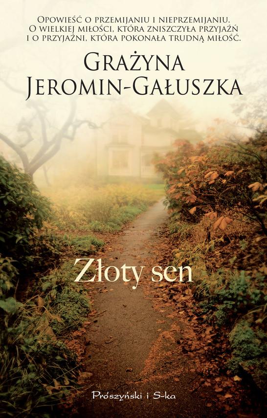 okładka Złoty sen, Ebook   Grażyna Jeromin-Gałuszka