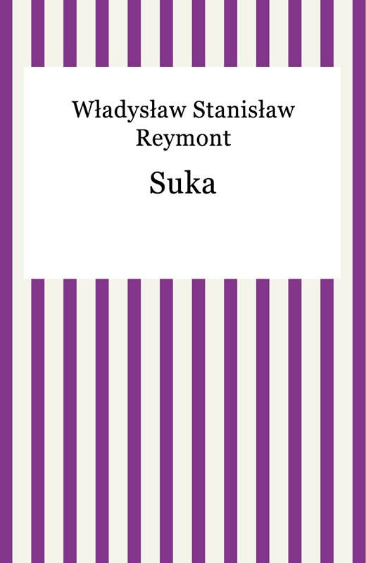 okładka Suka, Ebook | Władysław Reymont