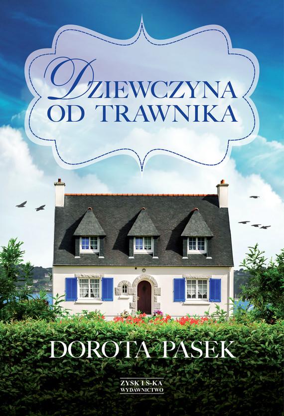 okładka Dziewczyna od trawnikaebook | epub, mobi | Dorota Pasek
