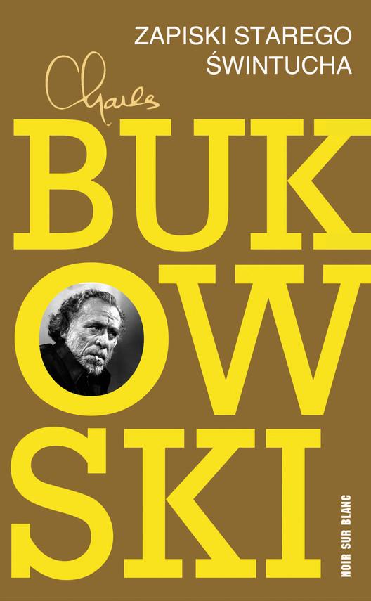 okładka Zapiski starego świntucha, Ebook | Charles Bukowski