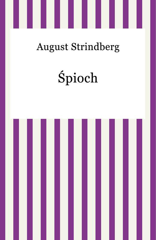 okładka Śpiochebook | epub, mobi | August Strindberg