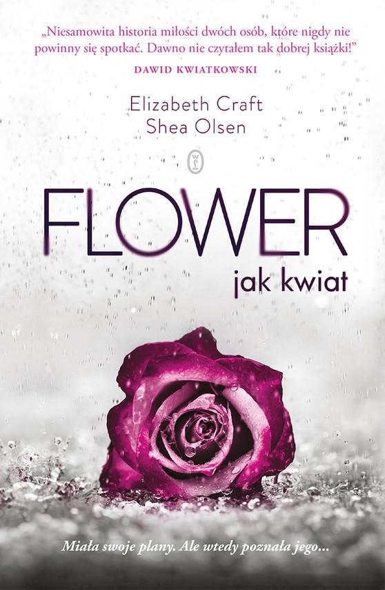 okładka Flower. jak kwiat, Ebook   Elizabeth Craft, Shea Olsen