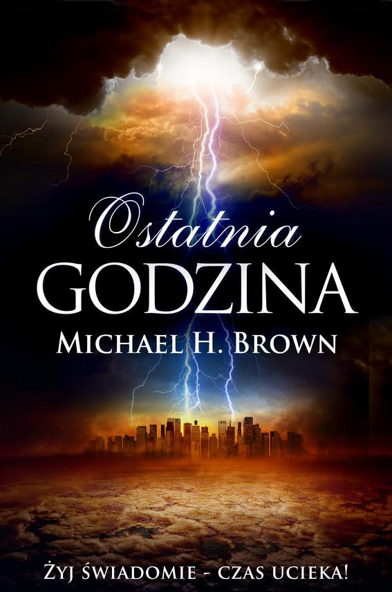 okładka Ostatnia godzinaebook | epub, mobi | Michael  H. Brown