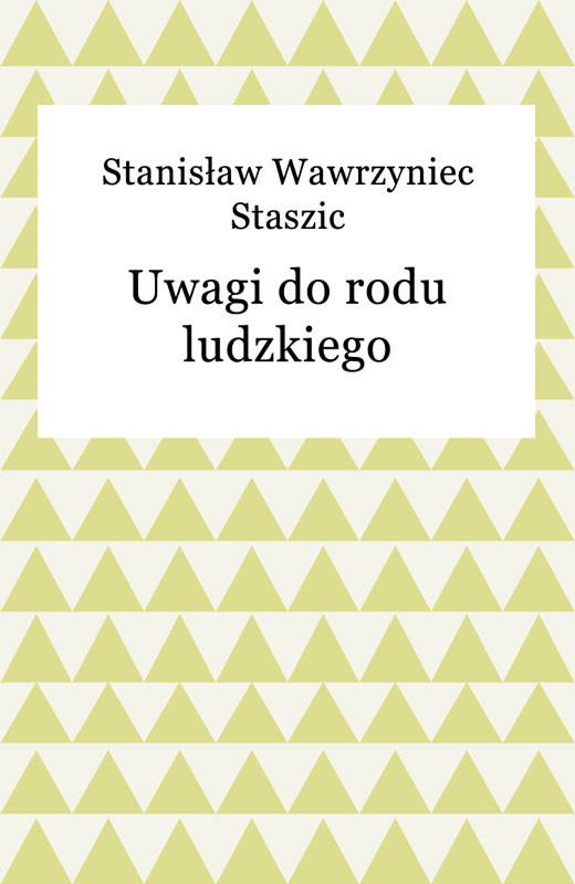 okładka Uwagi do rodu ludzkiego, Ebook | Stanisław Wawrzyniec Staszic