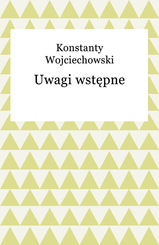 okładka Uwagi wstępne, Ebook | Konstanty Wojciechowski