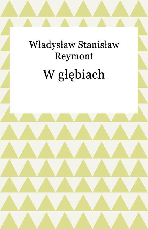 okładka W głębiach, Ebook | Władysław Reymont