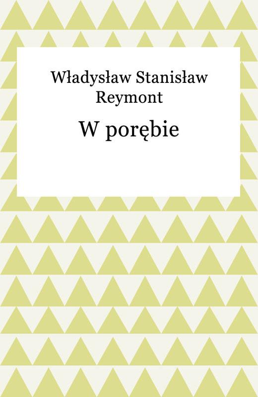 okładka W porębie, Ebook | Władysław Reymont