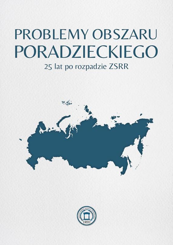 """okładka Problemy obszaru poradzieckiego 25 lat po rozpadzie ZSRR, Ebook   Fundacja """"Instytut Rozwoju Edukacji Obywatelskiej"""""""