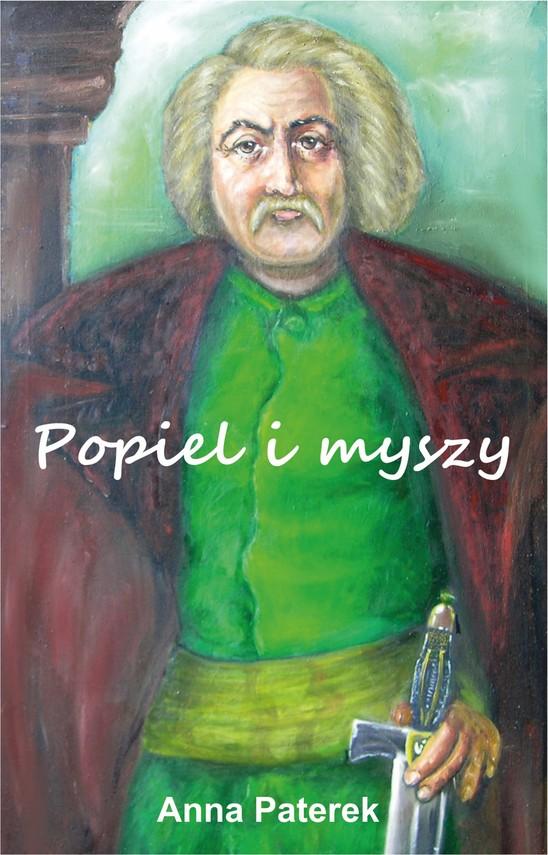 okładka Popiel i myszyebook | pdf | Anna Paterek