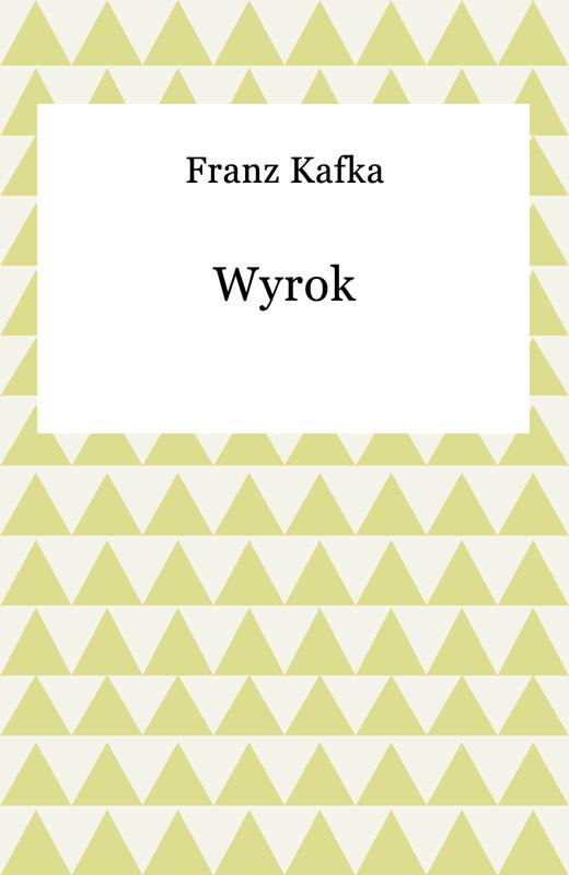 okładka Wyrok, Ebook | Franz Kafka