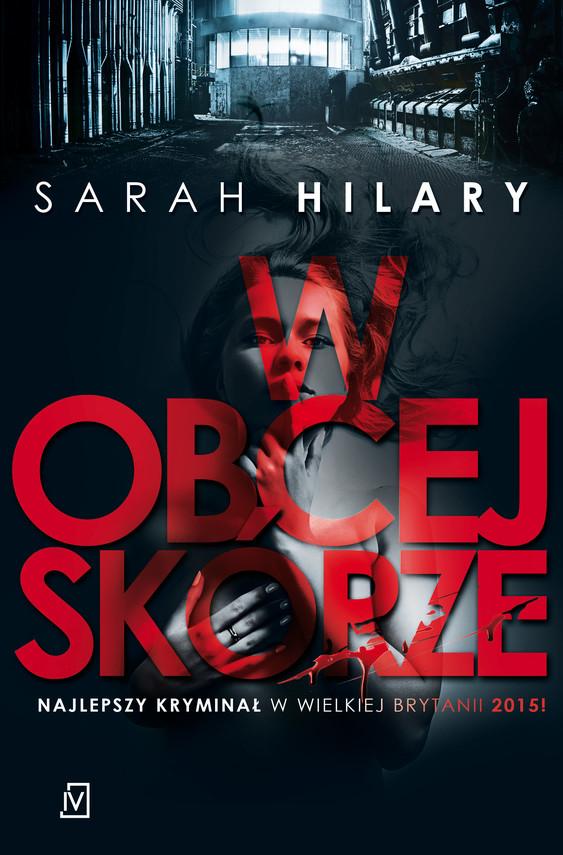 okładka W obcej skórze, Ebook | Sarah  Hilary