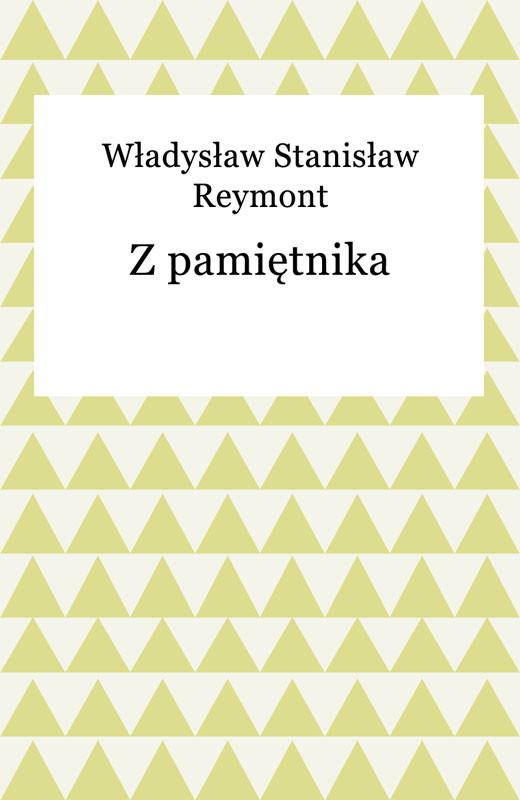 okładka Z pamiętnika, Ebook | Władysław Reymont