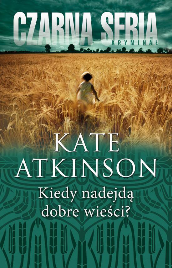 okładka Kiedy nadejdą dobre wieści?, Ebook | Kate Atkinson
