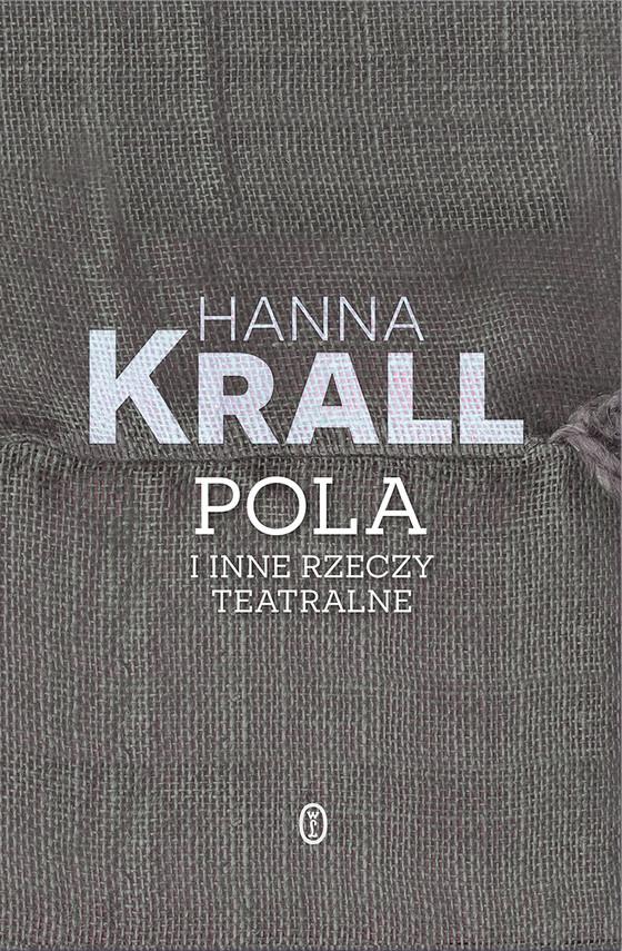 okładka Pola i inne rzeczy teatralneebook   epub, mobi   Hanna Krall
