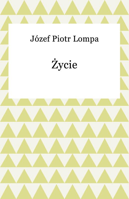 okładka Życie, Ebook | Józef Lompa