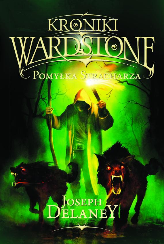 okładka Kroniki Wardstone 5. Pomyłka stracharza, Ebook   Joseph Delaney