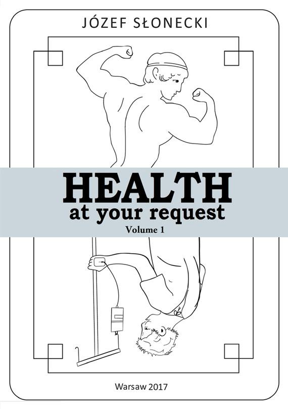 okładka Health at your request Volume 1ebook | epub, mobi | Józef Słonecki