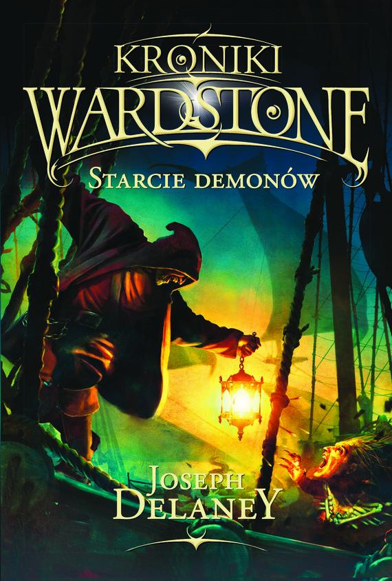 okładka Kroniki Wardstone 6. Starcie demonów, Ebook   Joseph Delaney