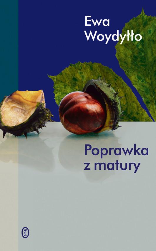 okładka Poprawka z matury, Ebook | Ewa Woydyłło