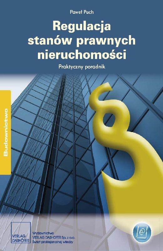 okładka Regulacja stanów prawnych nieruchomości. Praktyczny poradnik, Ebook | Mariusz Malinowski