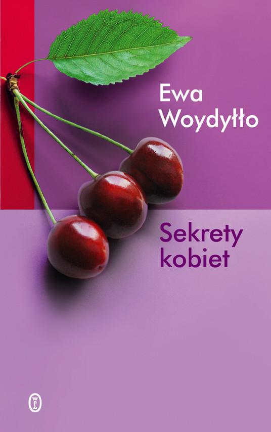 okładka Sekrety kobiet, Ebook   Ewa Woydyłło