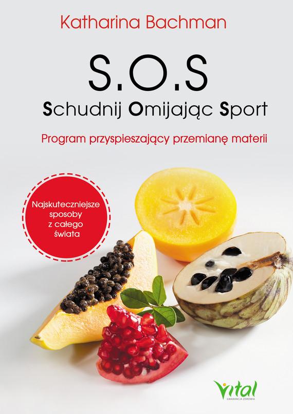 okładka S.O.S. Schudnij Omijając Sportebook | epub, mobi | Bachman Katharina