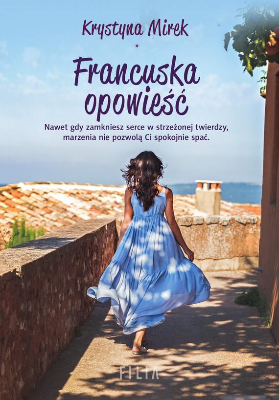 okładka Francuska opowieść, Ebook | Krystyna Mirek