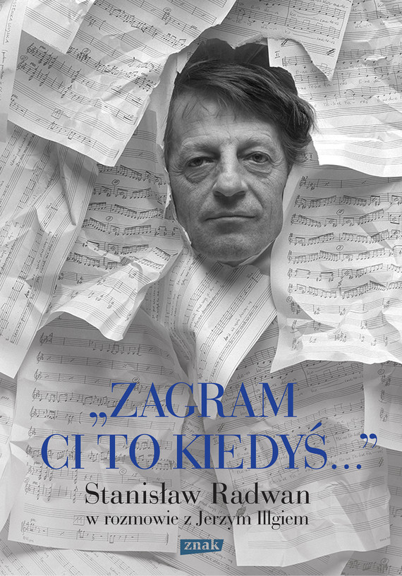 okładka Zagram ci to kiedyś, Ebook | Jerzy Illg