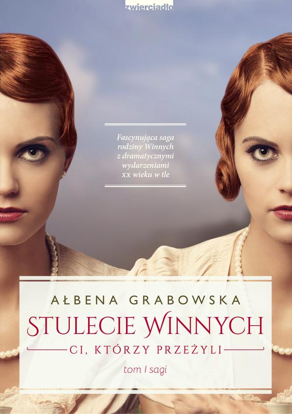 okładka Stulecie Winnychebook   epub, mobi   Ałbena  Grabowska