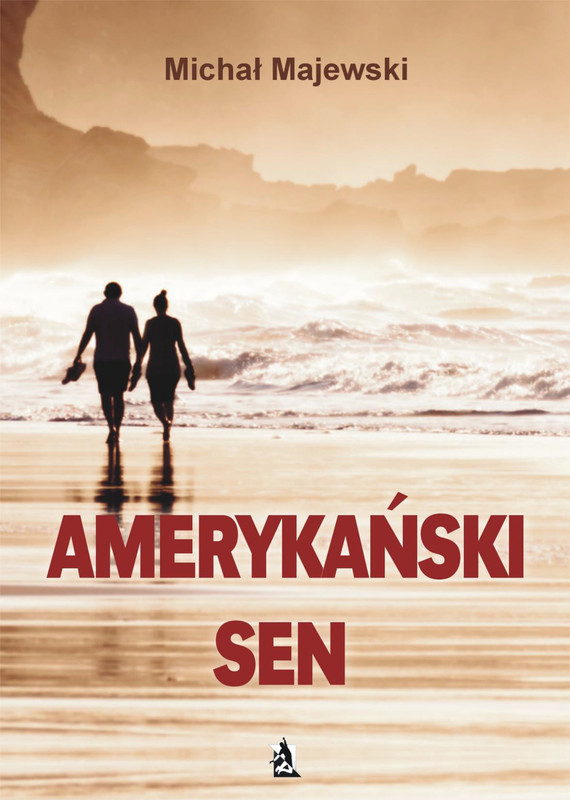 okładka Amerykański sen, Ebook | Michał Majewski