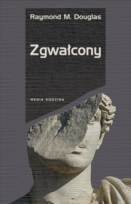 okładka Zgwałcony, Ebook | Raymond M. Douglas