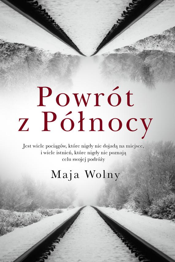okładka Powrót z Północy, Ebook | Maja Wolny