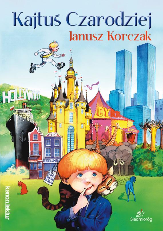 okładka Kajtuś czarodziej, Ebook   Janusz Korczak