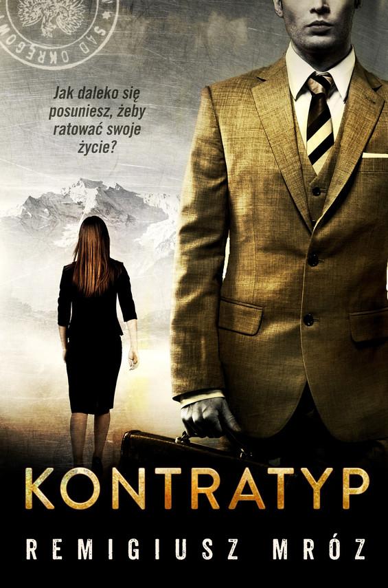 okładka Kontratyp, Ebook | Remigiusz Mróz
