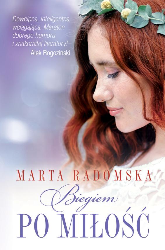 okładka Biegiem po miłość, Ebook | Marta Radomska