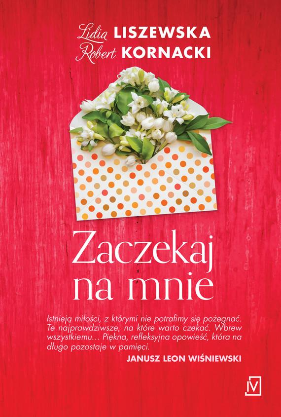 okładka Zaczekaj na mnieebook | epub, mobi | Lidia Liszewska, Robert  Kornacki