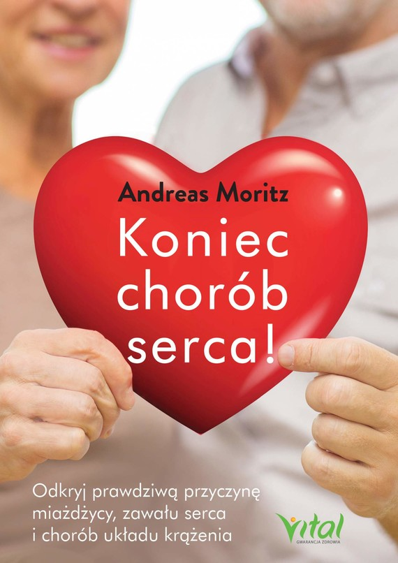 okładka Koniec chorób serca - PDF, Ebook | Andreas Moritz
