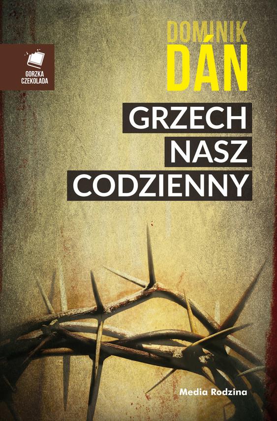 okładka Grzech nasz codzienny, Ebook | Dominik Dan