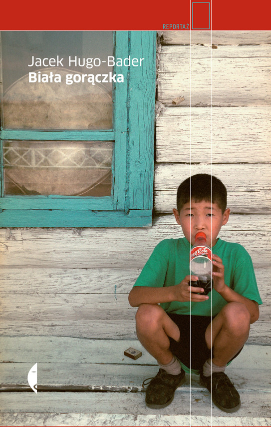 okładka Biała gorączka, Ebook | Jacek Hugo-Bader