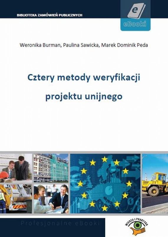 okładka Cztery metody weryfikacji projektu unijnego, Ebook | Marek  Dominik Peda, Paulina  Sawicka, Weronika  Burman