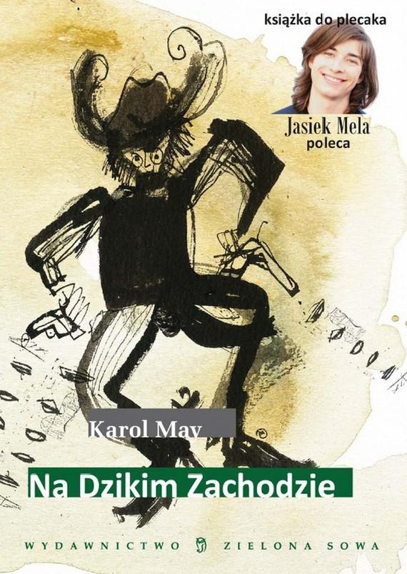 okładka Na Dzikim Zachodzieebook | epub, mobi | Karol May