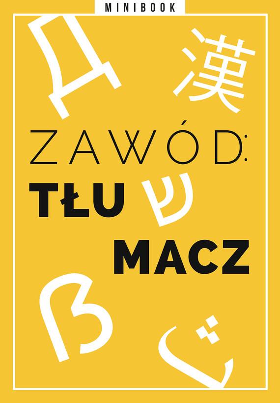 okładka Zawód: tłumacz. Minibookebook | epub, mobi | autor zbiorowy