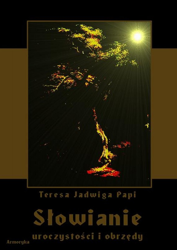 okładka Słowianie. Uroczystości i obrzędy, Ebook | Jadwiga Teresa Papi