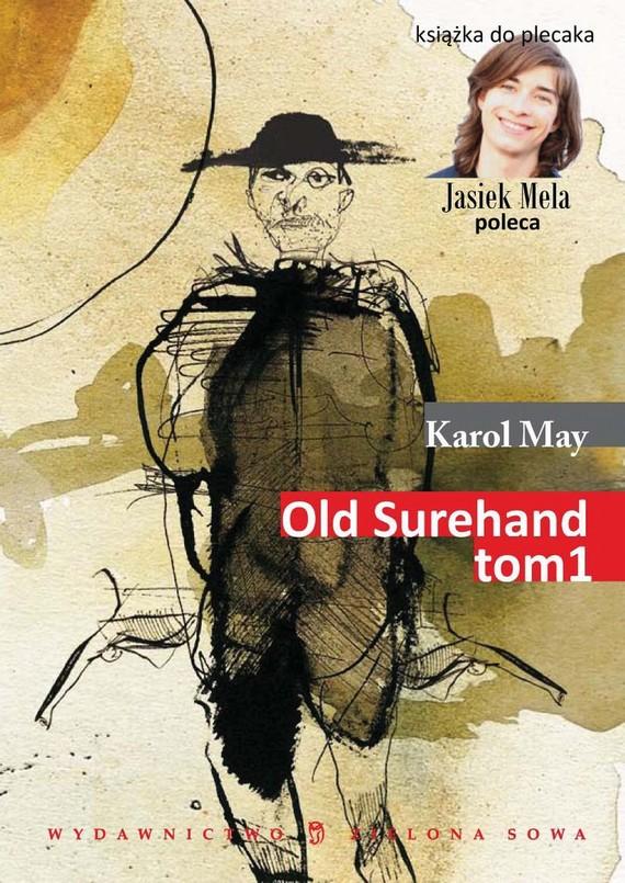 okładka Old Surehand t. Iebook   epub, mobi   Karol May