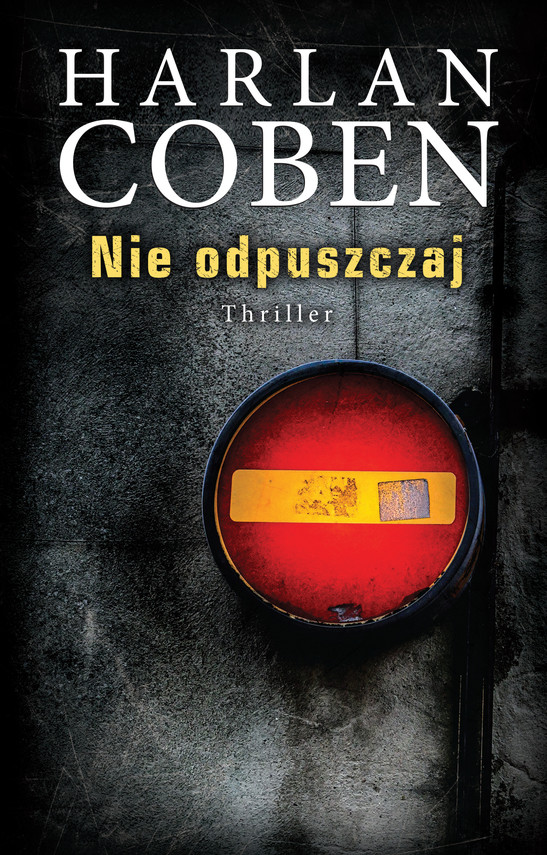 okładka Nie odpuszczajebook | epub, mobi | Harlan Coben