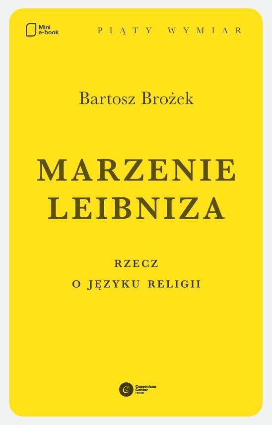 okładka Marzenie Leibniza. Rzecz o języku religii, Ebook | Bartosz Brożek