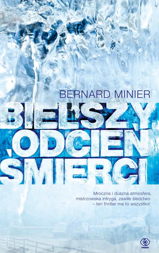 okładka Bielszy odcień śmierci, Ebook   Bernard Minier