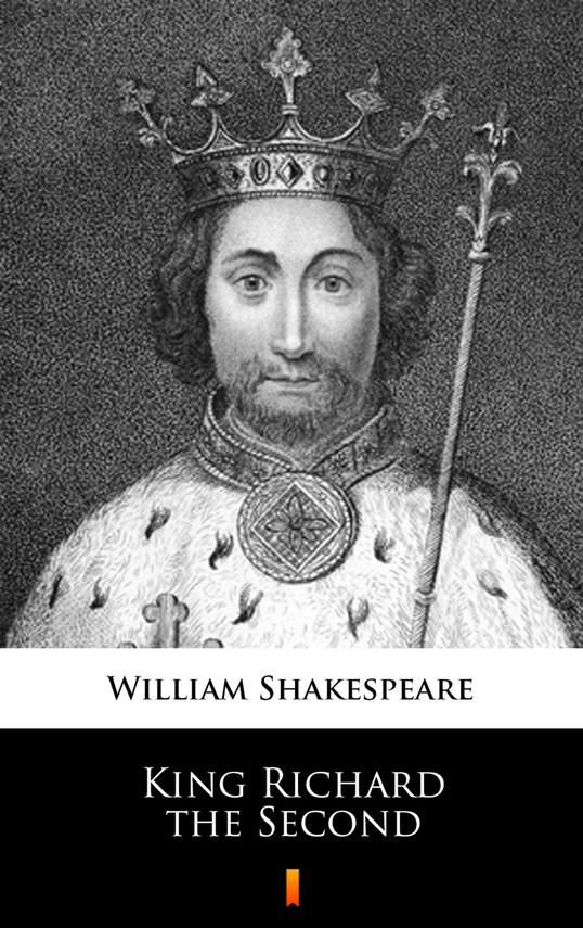 okładka King Richard the Second, Ebook | William Shakespeare