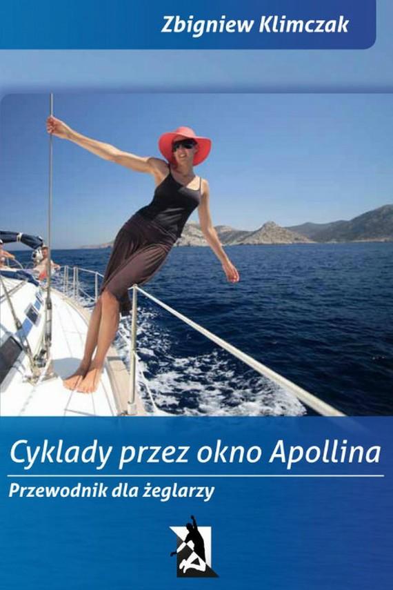 okładka Cyklady przez Okno Apollina, Ebook | Zbigniew Klimczak